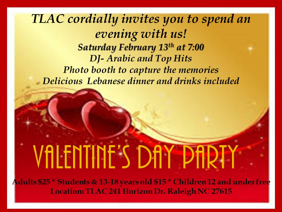 Valentine\'s Day Party - Triangle Lebanese-American Center (TLAC)